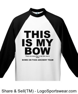 THIS IS MY BOW / Adult 3/4 Sleeve 50/50 Raglan Sleeve Shirt Design Zoom